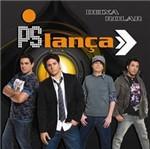 CD PS Lança - Deixa Rolar