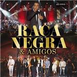 CD Raça Negra e Amigos (Ao Vivo)
