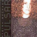 CD Regina Machado - Pulsar
