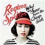 CD Regina Spektor - What We Saw From The Cheap Seats