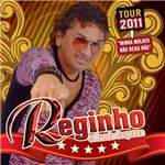 CD Reginho e Banda Surpresa Tour 2011