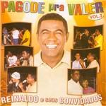 CD Reinaldo e Seus Convidados - Pagode Pra Valer - Vol. 3