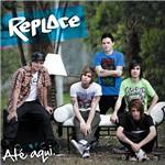 CD Replace - Até Aqui