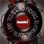 CD República - There's no Fucking Electronic