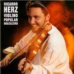 CD - Ricardo Herz: Violino Popular Brasileiro