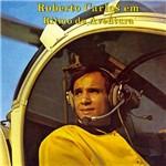 CD Roberto Carlos - em Ritmo de Aventura - 1967