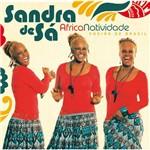CD Sandra de Sá - Africanatividade: Cheiro de Brasil