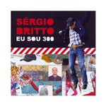CD Sérgio Britto - eu Sou 300