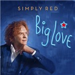CD - Simply Red - Big Love