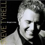 """CD Steve Tyrell - This Guy""""""""s In Love"""