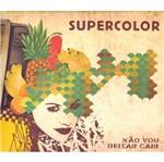 CD Supercolor - não Vou Deixar Cair