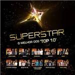 """CD - Superstar: o Melhor dos """"Top 10"""""""