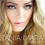 CD - Tânia Mara - só Vejo Você