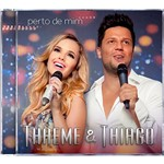 CD - Thaeme & Thiago: Perto de Mim