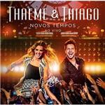 CD - Thaeme e Thiago: Novos Tempos - ao Vivo