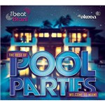 CD - The Best Of Pool Parties: Welcome To Miami