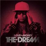 CD The Dream - Love Vs Money