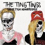 CD The Ting Tings - Sounds From Nowheresville