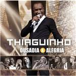 Cd Thiaguinho - Ousadia e Alegria