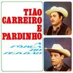 CD Tião Carreiro & Pardinho - a Força do Perdão