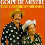 CD Tião Carreiro & Pardinho - Golpe de Mestre