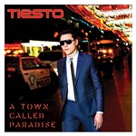 CD - Tiesto - a Town Called Paradise