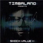 CD Timbaland - Shock Value 2