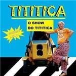CD Tititica - o Show do Tititica