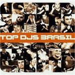 CD Top DJ's Brasil - Duplo