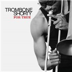 CD Trombone Shorty - For True