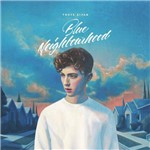 Cd Troye Sivan - Blue Neighbourhood
