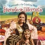 CD Turminha da Cristina Mel Fazendo a Diferença