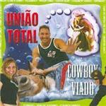 CD União Total - Cowboy Viado