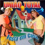 CD União Total - Festa em Casa
