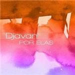 CD Vários - Djavan: por Elas
