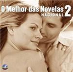 CD Vários - o Melhor das Novelas Nacional - Vol. 2