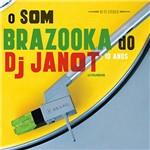 CD Vários - o Som Brazooka do DJ Janot - 10 Anos