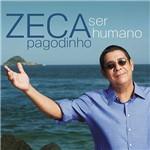 CD - Zeca Pagodinho: Ser Humano