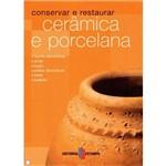 Ceramica e Porcelana -Conservar e Restaurar