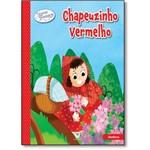 Chapeuzinho Vermelho - Coleção Histórias Fantásticas