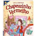 Chapeuzinho Vermelho - Leia e Construa!