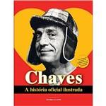 Chaves. a História Oficial Ilustrada