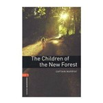 Children Of The New Forest. The (Oxford Bookworm Library 2) 3Ed