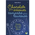 Chocolate para Arianos Camarao para Taurinos - Verus