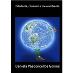 Cidadania, Consumo e Meio Ambiente