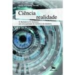Ciência & Realidade - G. Bachelard e N. Hartmann: por uma Superação do Realismo e do Idealismo