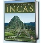 Ciencia Sagrada dos Incas, a