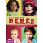 Ciencias dos Bebes, a - da Gravidez Aos 5 Anos