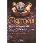 Ciganos: Magias do Passado de Volta ao Presente