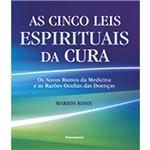 Cinco Leis Espirituais da Cura, as